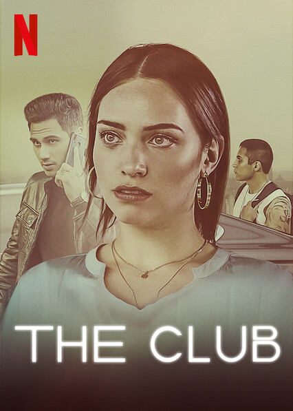 The Club on Netflix UK