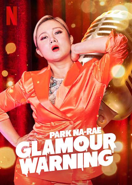 Park Na-rae: Glamour Warning on Netflix UK