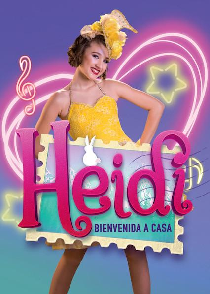 Heidi, bienvenida a casa on Netflix UK