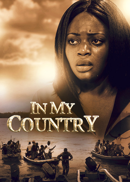 In My Country on Netflix UK