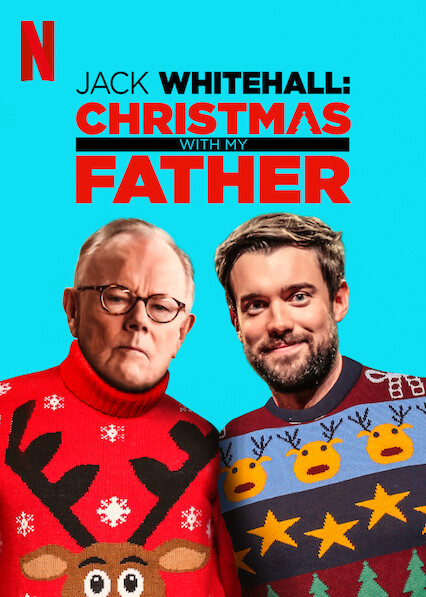Jack Whitehall: Christmas with My Father on Netflix UK