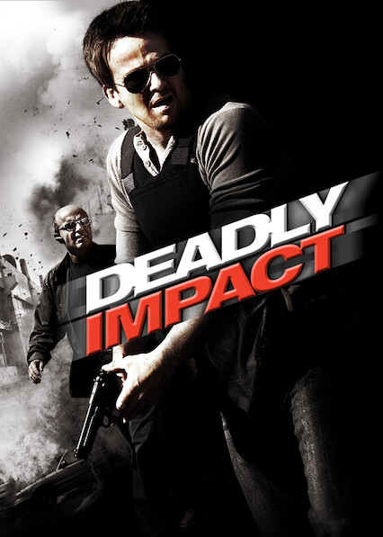 Deadly Impact on Netflix UK