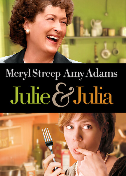 Julie & Julia on Netflix UK