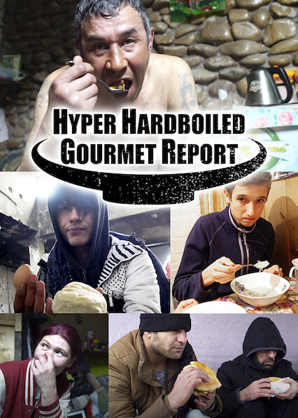 Hyper HardBoiled Gourmet Report on Netflix UK
