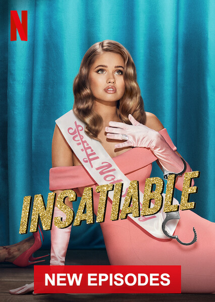 Insatiable on Netflix UK