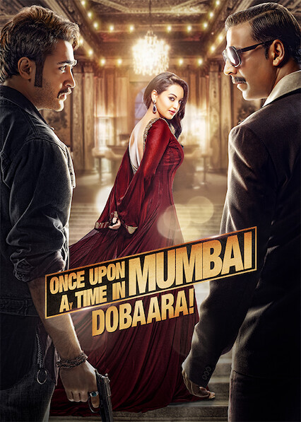 Once Upon ay Time in Mumbai Dobaara! on Netflix UK
