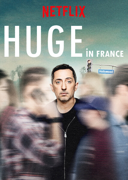 Huge in France on Netflix UK