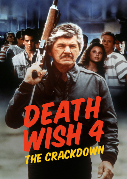 Death Wish 4: The Crackdown on Netflix UK