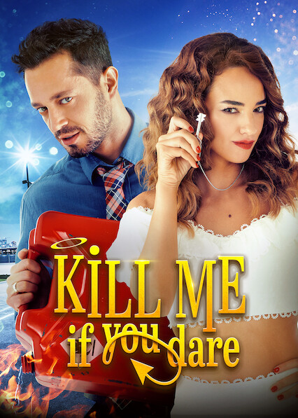 Kill Me If You Dare on Netflix UK
