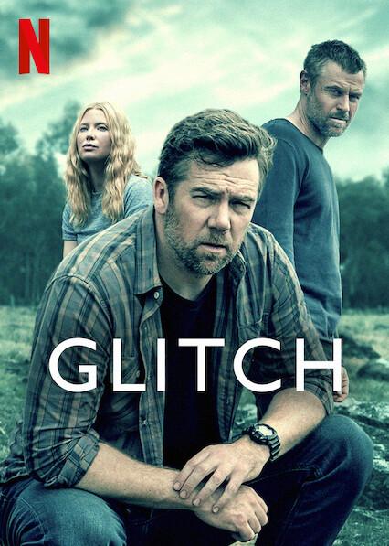 Glitch on Netflix UK