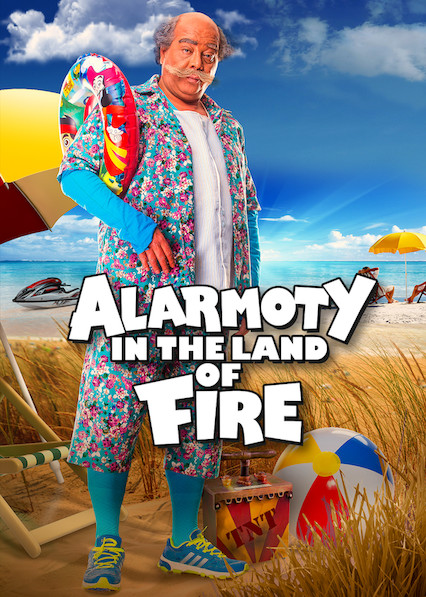 Alarmoty in the Land of Fire on Netflix UK