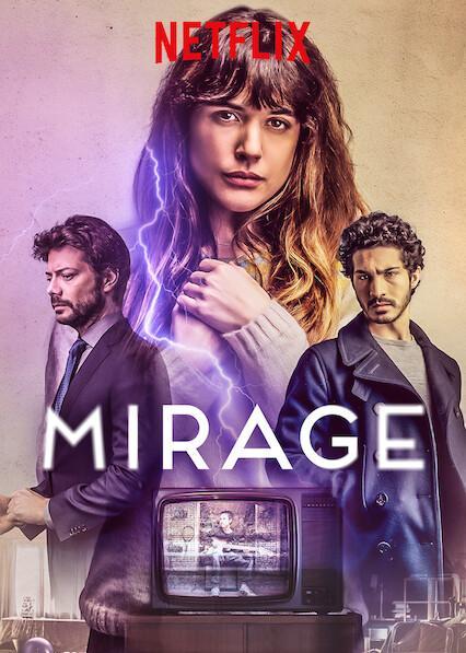 Mirage on Netflix UK