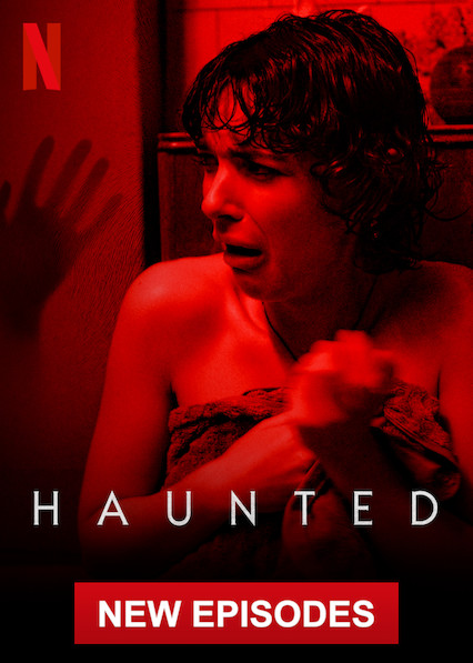 Haunted on Netflix