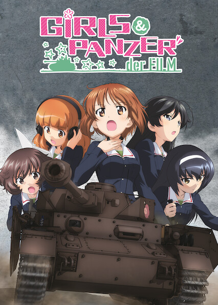 Girls und Panzer der Film on Netflix UK