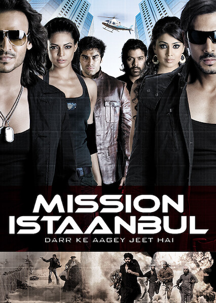 Mission Istaanbul: Darr Ke Aagey Jeet Hai on Netflix UK