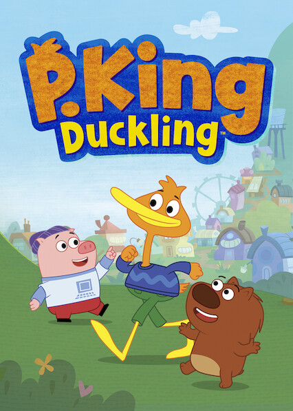 P. King Duckling on Netflix UK