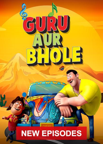 Guru Aur Bhole on Netflix UK