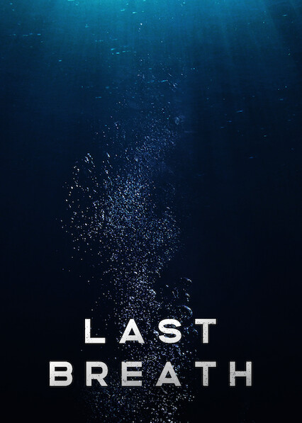 Last Breath on Netflix UK