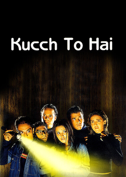 Kucch To Hai on Netflix UK