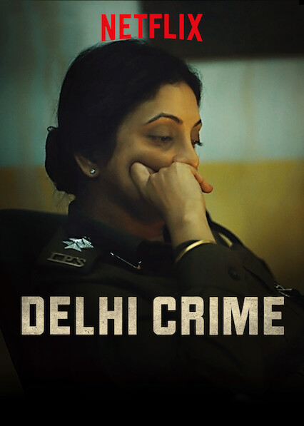 Delhi Crime on Netflix UK