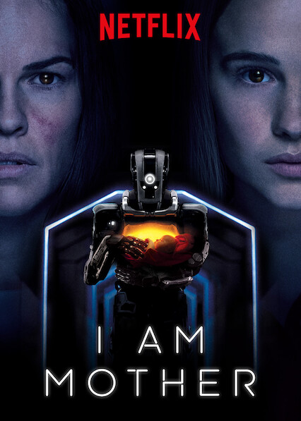 I Am Mother on Netflix UK