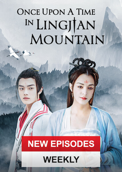 Once Upon A Time In Lingjian Mountain on Netflix UK