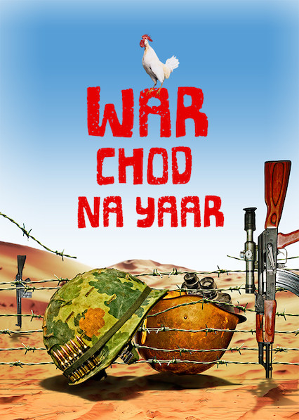 War Chhod Na Yaar on Netflix