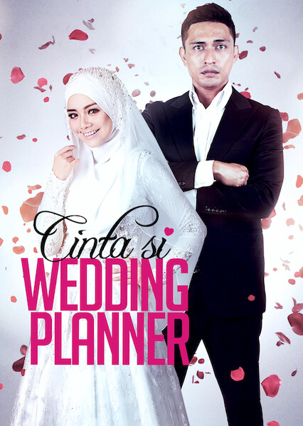 Cinta Si Wedding Planner on Netflix UK