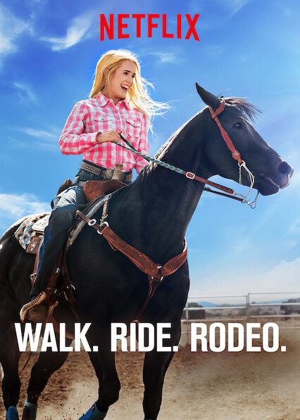 Walk. Ride. Rodeo. on Netflix UK