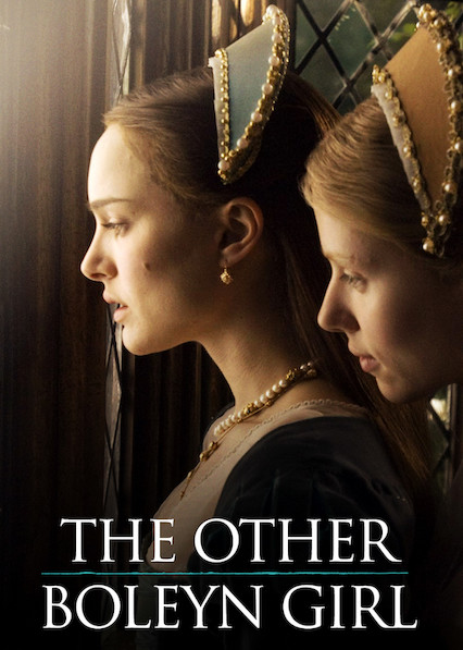 The Other Boleyn Girl on Netflix UK