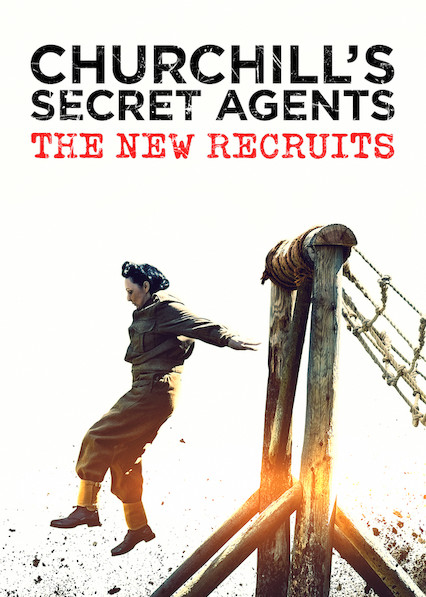 Churchill's Secret Agents: The New Recruits on Netflix UK
