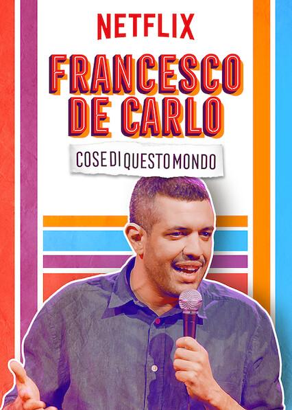 Francesco De Carlo: Cose di Questo Mondo on Netflix UK