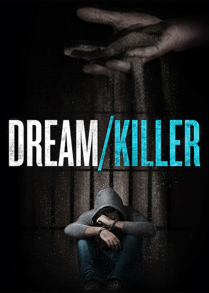 Dream/Killer on Netflix UK