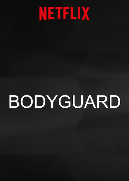 Bodyguard on Netflix UK