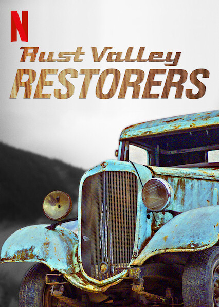 Rust Valley Restorers on Netflix UK