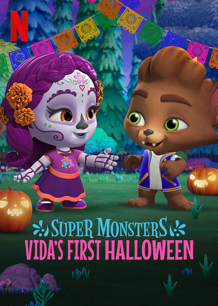 Super Monsters: Vida's First Halloween on Netflix UK