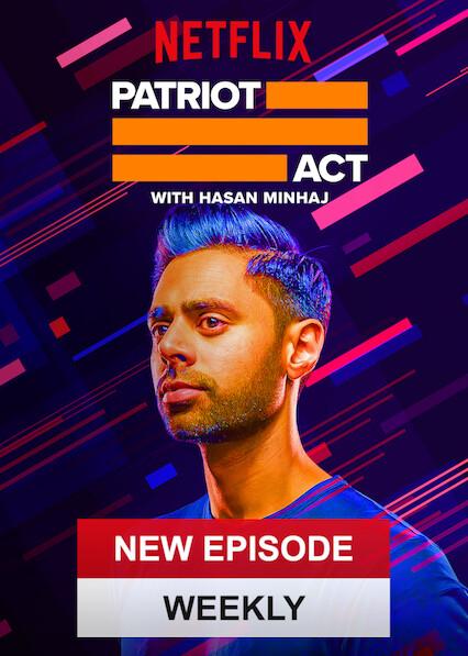 Patriot Act with Hasan Minhaj on Netflix UK