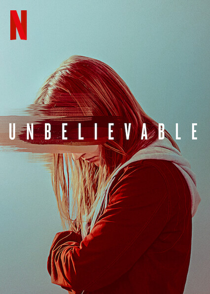 Unbelievable on Netflix UK