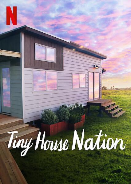 Tiny House Nation on Netflix UK