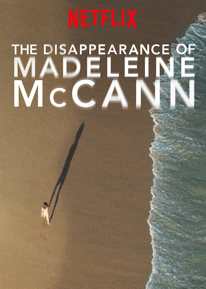 The Disappearance of Madeleine McCann on Netflix UK