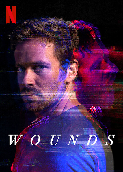 Wounds on Netflix UK