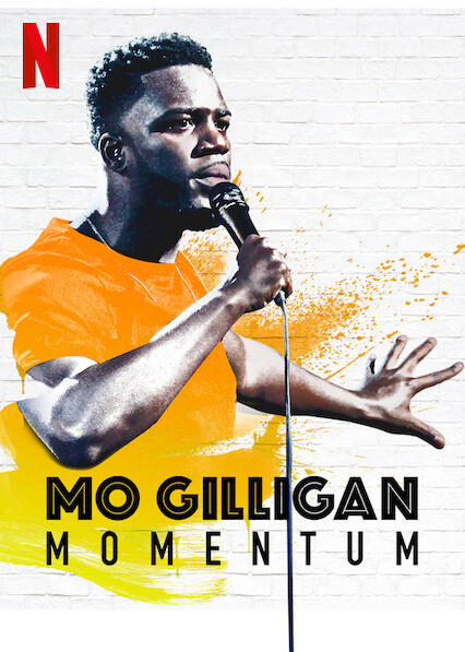 Mo Gilligan: Momentum on Netflix UK