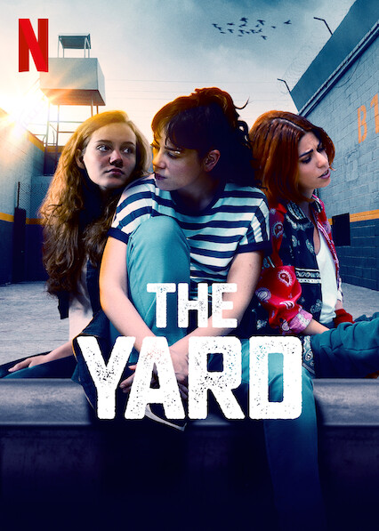 The Yard on Netflix UK