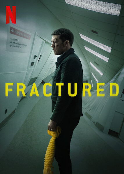 Fractured on Netflix UK