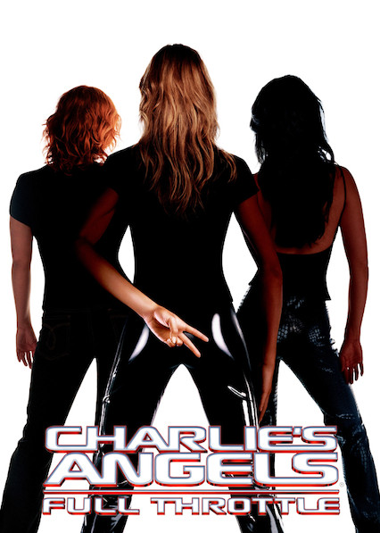 Charlie's Angels: Full Throttle on Netflix UK