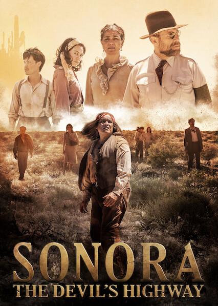 Sonora, The Devil's Highway on Netflix UK