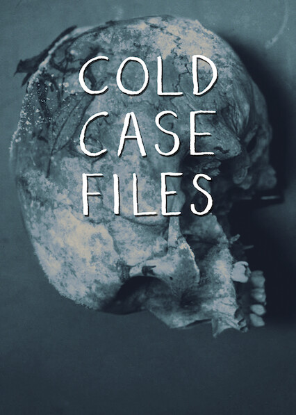 Cold Case Files on Netflix UK