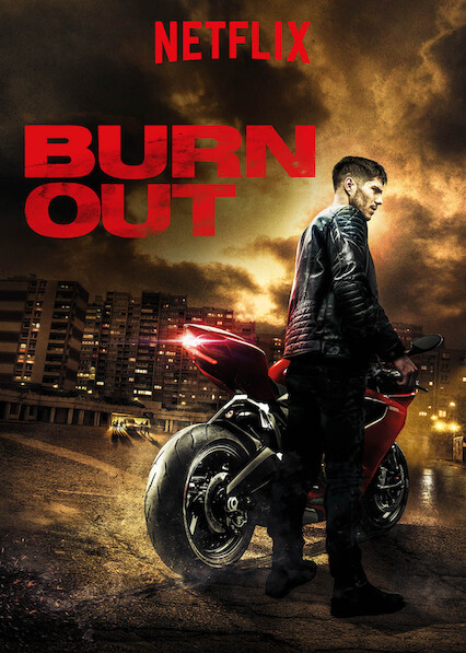 Burn Out on Netflix UK