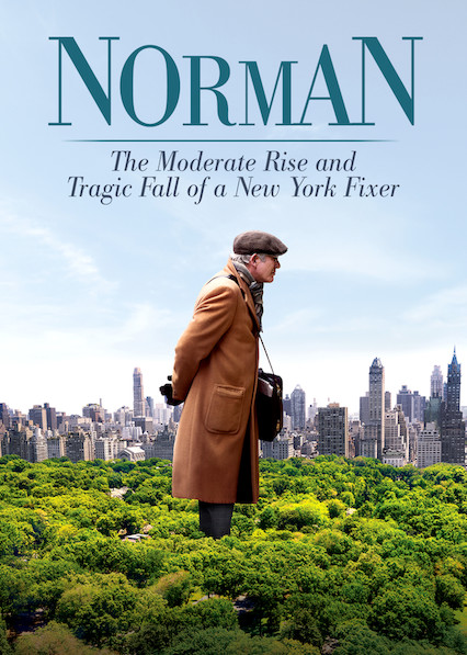 Norman: The Moderate Rise and Tragic Fall of a New York Fixer on Netflix UK