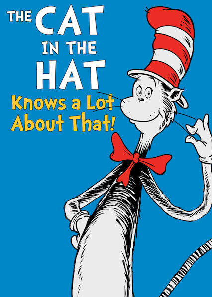 The Cat in the Hat Knows a Lot About That! on Netflix UK